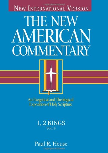 New American Commentary - 1, 2 Kings An Exegetical and Theological Exposition of Holy Scripture  1994 edition cover