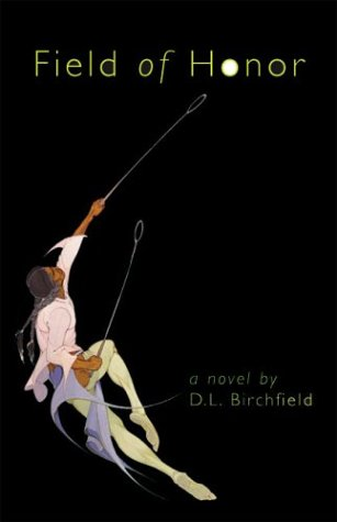 Field of Honor A Novel  2004 edition cover