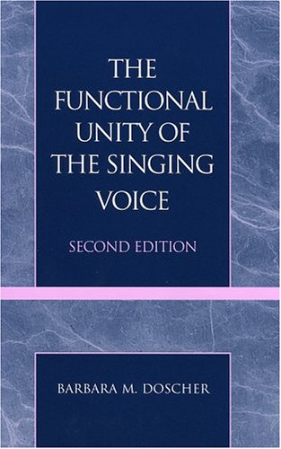Functional Unity of the Singing Voice  2nd 1994 edition cover