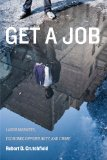 Get a Job Labor Markets, Economic Opportunity, and Crime  2014 edition cover