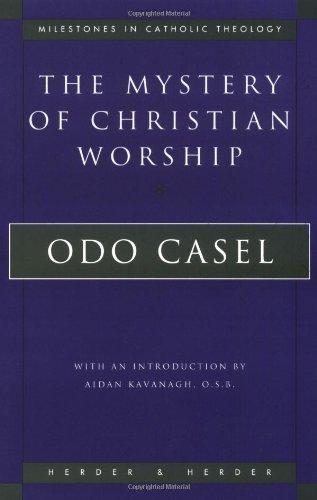 Mystery of Christian Worship  N/A edition cover