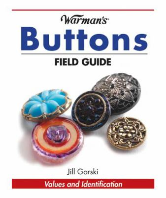 Buttons - Warman's Field Guide   2009 9780896898080 Front Cover
