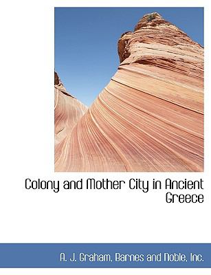 Colony and Mother City in Ancient Greece N/A edition cover