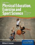 Physical Education, Exercise and Sport Science in a Changing Society  8th 2015 edition cover