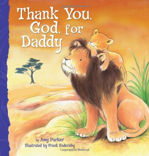 Thank You, God, for Daddy   2011 9781400317080 Front Cover