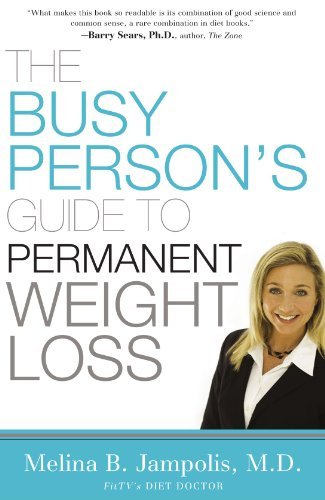 Busy Person's Guide to Permanent Weight Loss   2008 9781401604080 Front Cover