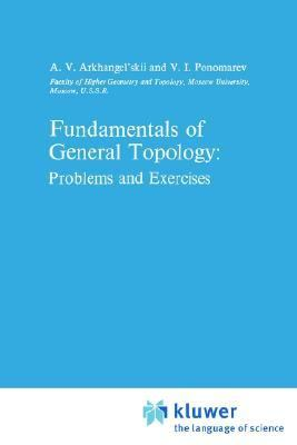 Fundamentals of General Topology Problems and Exercises  1984 9781402003080 Front Cover
