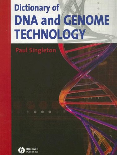 Dictionary of DNA and Genome Technology   2008 9781405156080 Front Cover