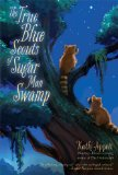 True Blue Scouts of Sugar Man Swamp  N/A edition cover