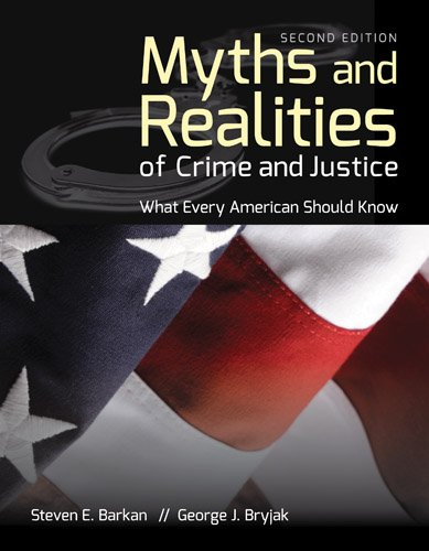 Myths and Realities of Crime and Justice  2nd 2014 edition cover