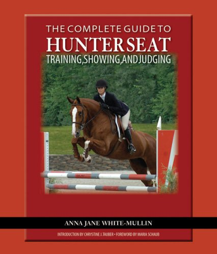 Complete Guide to Hunter Seat Riding Training, Showing, and Judging:On the Flat and over Fences  2008 edition cover
