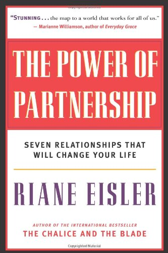 Power of Partnership Seven Relationships That Will Change Your Life  2002 edition cover
