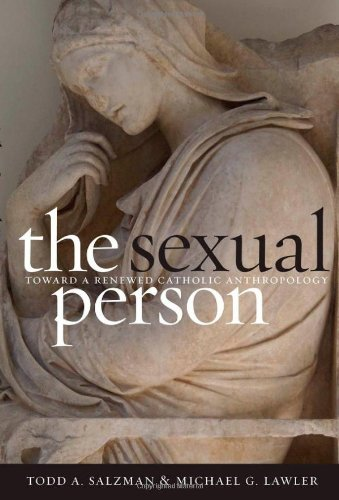Sexual Person Toward a Renewed Catholic Anthropology  2008 edition cover