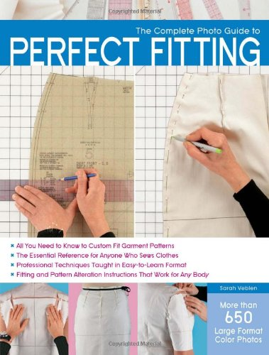 Complete Photo Guide to Perfect Fitting   2012 9781589236080 Front Cover