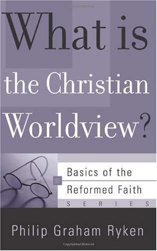 What Is the Christian Worldview? N/A edition cover