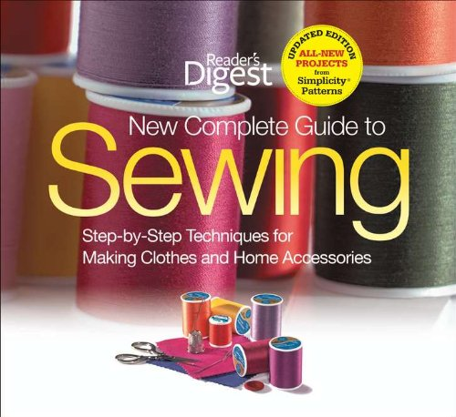 New Complete Guide to Sewing Step-by-Step Techniquest for Making Clothes and Home Accessories  2011 edition cover