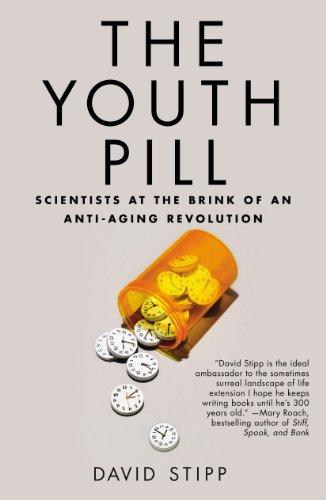 Youth Pill Scientists at the Brink of an Anti-Aging Revolution  2013 edition cover