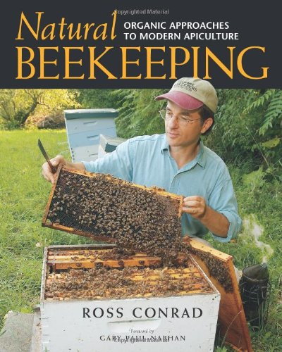 Natural Beekeeping Organic Approaches to Modern Apiculture  2007 edition cover