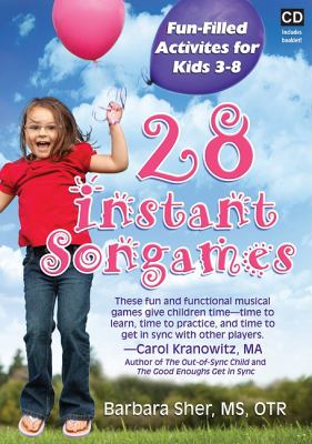 28 Instant Songames: Fun Filled Activities for Kids 3-8  2010 9781935567080 Front Cover