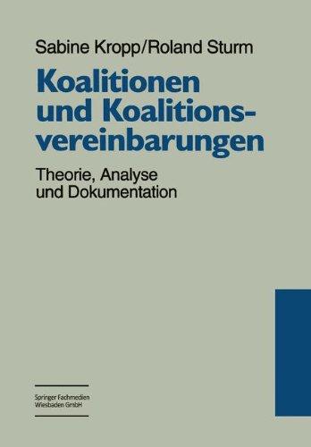 Koalitionen Und Koalitionsvereinbarungen: Theorie, Analyse Und Dokumentation  1998 edition cover