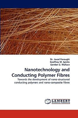 Nanotechnology and Conducting Polymer Fibres  N/A 9783838363080 Front Cover