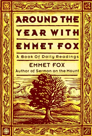 Around the Year with Emmet Fox A Book of Daily Readings 2nd (Reprint) edition cover