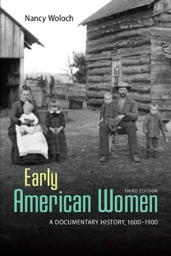 Early American Women: A Documentary History, 1600-1900  2013 9780073407081 Front Cover