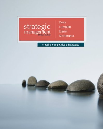 Strategic Management - Creating Competitive Advantages:   2013 9780077636081 Front Cover