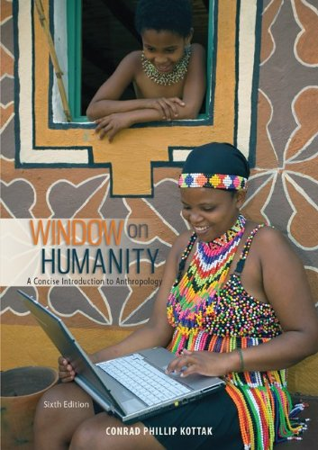 Window on Humanity: A Concise Introduction to General Anthropology  2013 9780078035081 Front Cover