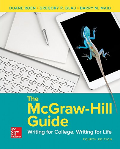 The Mcgraw-hill Guide: Writing for College, Writing for Life  2016 9780078118081 Front Cover