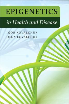 Epigenetics in Health and Disease   2012 edition cover