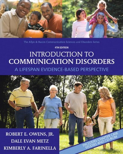 Introduction to Communication Disorders A Lifespan Evidence-Based Perspective 4th 2011 edition cover