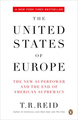 United States of Europe The New Superpower and the End of American Supremacy  2005 edition cover