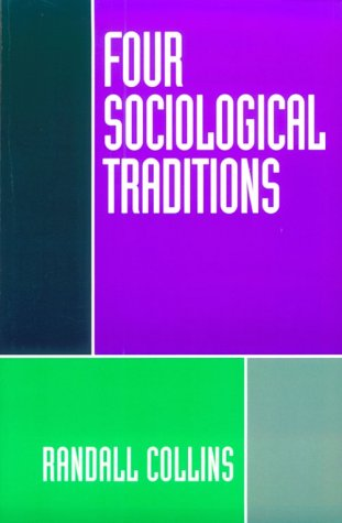 Four Sociological Traditions  2nd 1994 (Revised) edition cover