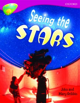 Oxford Reading Tree: Stage 10A: TreeTops More Non-fiction: Seeing the Stars (Treetops Non Fiction) N/A edition cover
