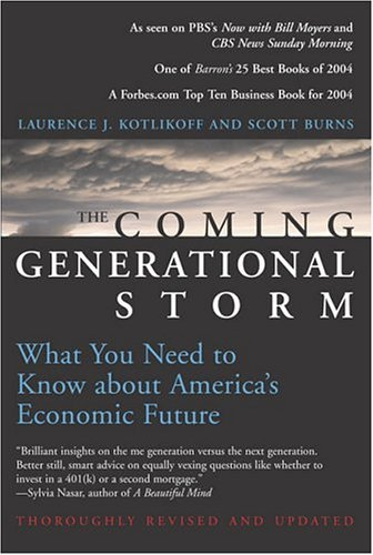 Coming Generational Storm What You Need to Know about America's Economic Future  2005 edition cover