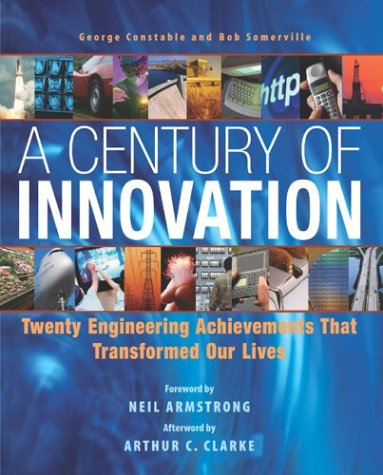 Century of Innovation The Engineering That Transformed Our Lives  2003 edition cover