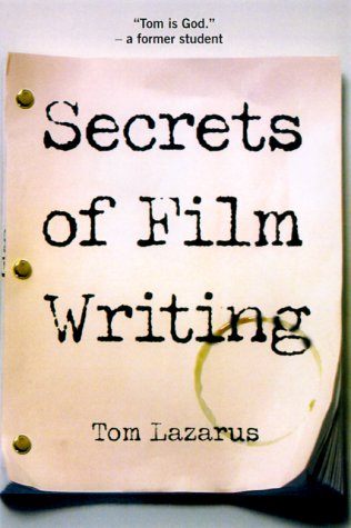 Secrets of Film Writing  3rd 2001 (Revised) edition cover