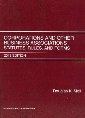 Corporations and Other Business Associations Statutes, Rules and Forms 2012 N/A 9780314281081 Front Cover