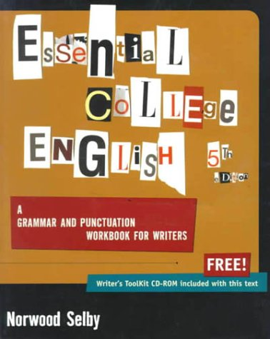 Essential College English A Grammar and Punctuation Workbook for Writers 5th 2000 9780321038081 Front Cover