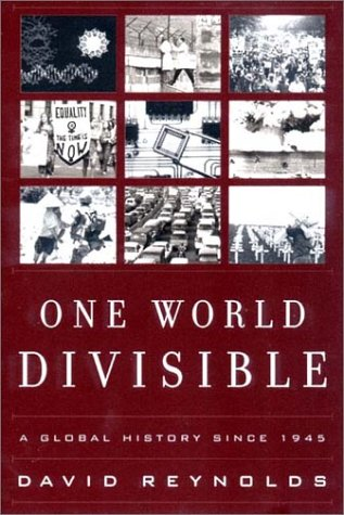 One World Divisible A Global History since 1945  2001 edition cover