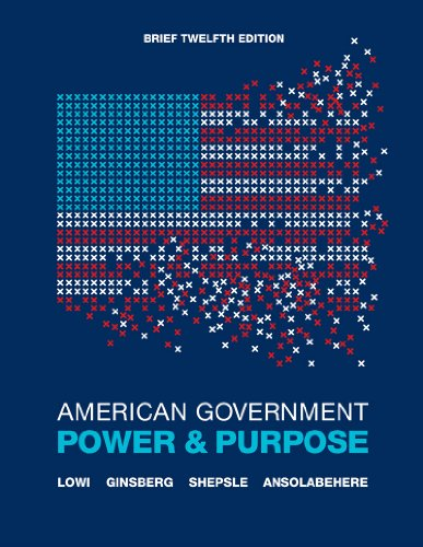 American Government Power and Purpose 12th 2012 edition cover