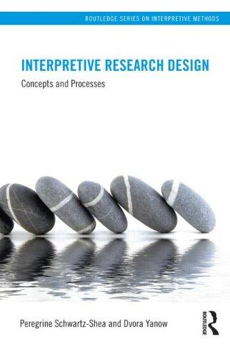 Interpretive Research Design Concepts and Processes  2012 edition cover