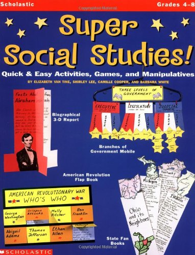 Super Social Studies! Quick and Easy Activities, Games, and Manipulatives  1999 edition cover