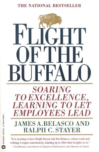 Flight of the Buffalo Soaring to Excellence, Learning to Let Employees Lead Reprint edition cover