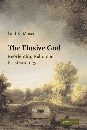 Elusive God Reorienting Religious Epistemology  2009 edition cover