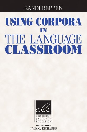 Using Corpora in the Language Classroom   2010 edition cover
