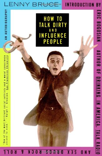 How to Talk Dirty and Influence People An Autobiography  1992 (Reprint) edition cover