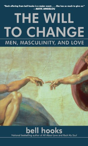 Will to Change Men, Masculinity, and Love  2004 edition cover