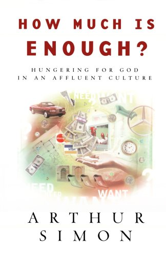How Much Is Enough? Hungering for God in an Affluent Culture  2003 edition cover